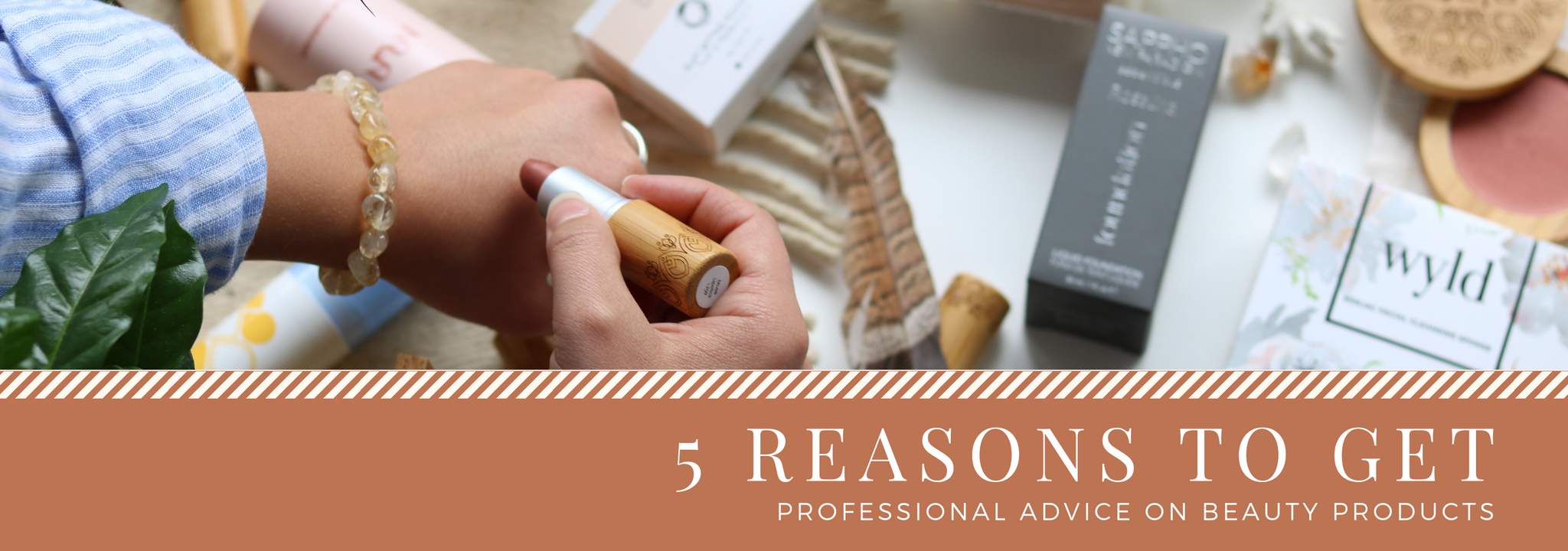 5 Reasons to Get Professional Advice on Beauty Products