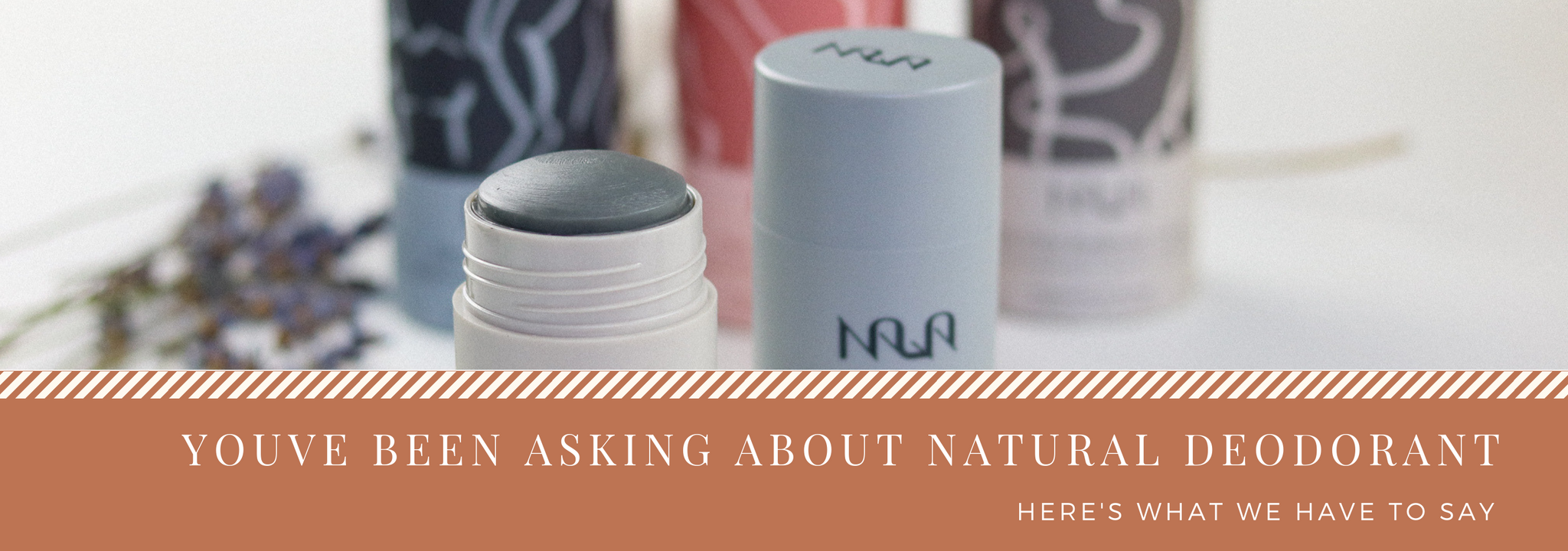 You've Been Asking About Natural Deodorant, Here's My Answer