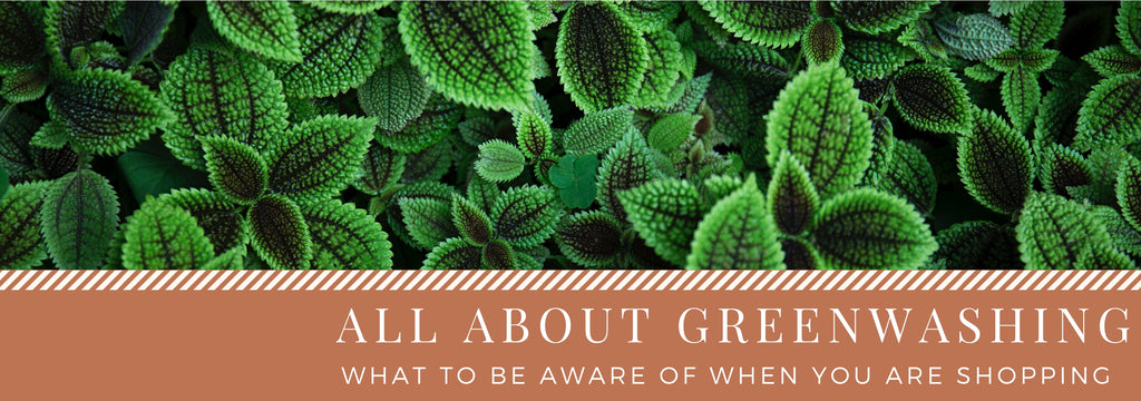 """Greenwashing"": A term to keep in mind when shopping for natural beauty products"
