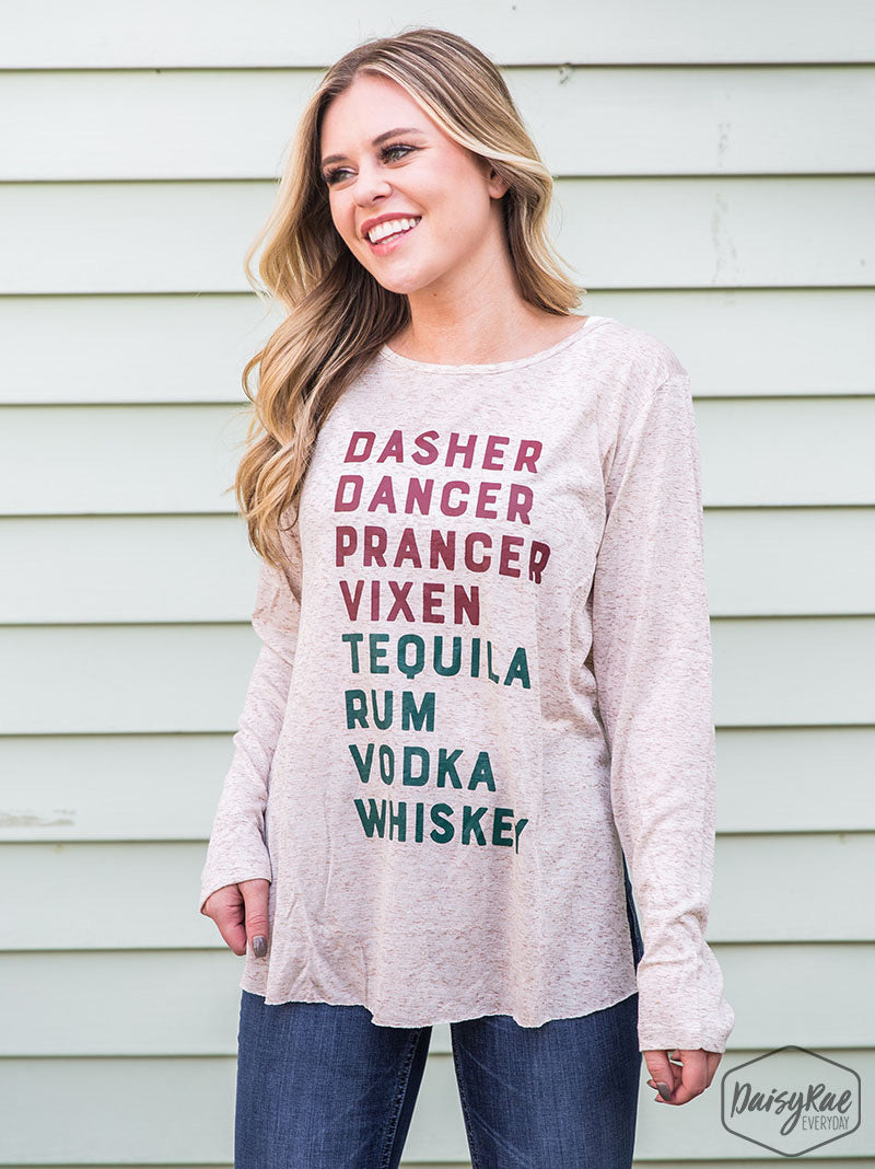 Dasher Dancer Tequila Rum Christmas Long Sleeve Tee