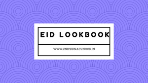 Eid lookbook