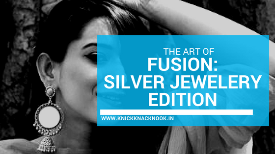 The Art of Fusion : Silver jewellery edition