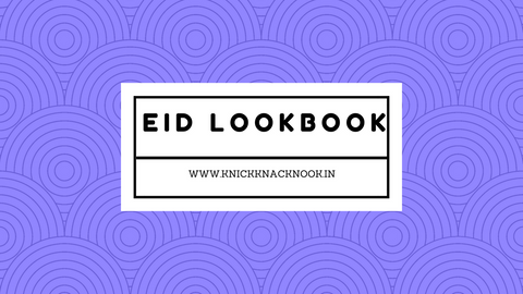 Eid lookbook -knick knack nook accessory