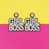 Girl Boss Glitter- Quirky Text Acrylic Earrings