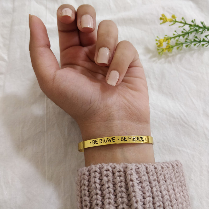 Be Brave Be Fierce - Motivational Golden Engraved Bangle