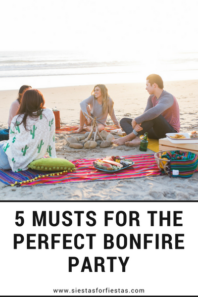 5 Musts for the Perfect Bonfire Party