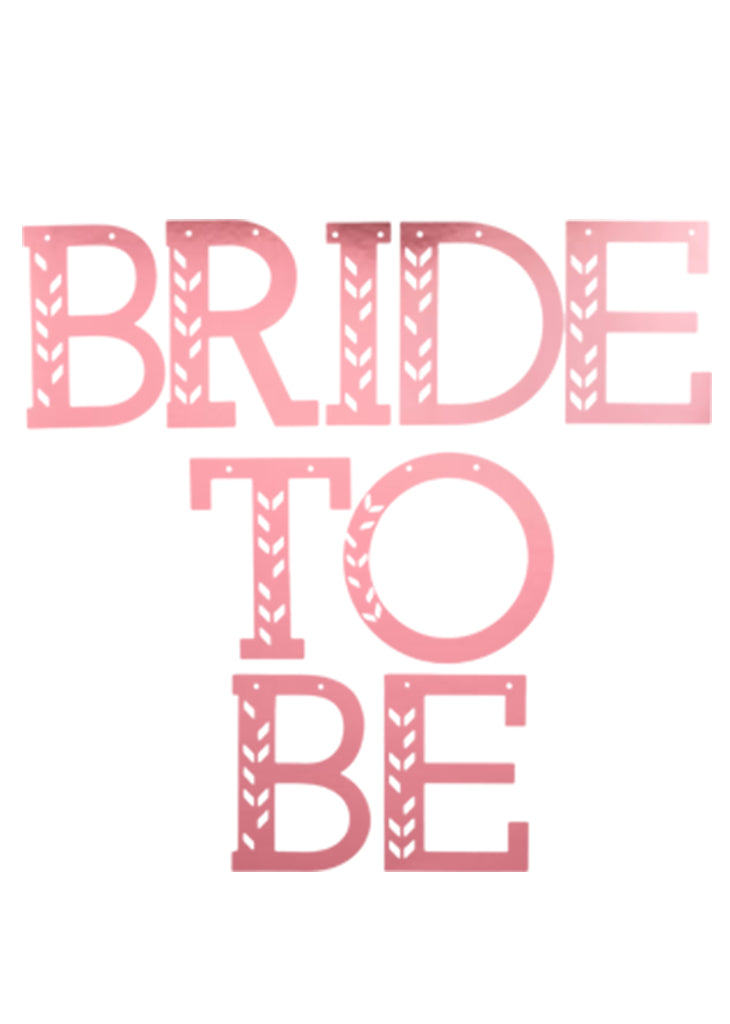 Party banner! Bride To Be - Little Rose Party Company