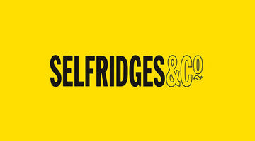 We Are Now Stocked In Selfridges!