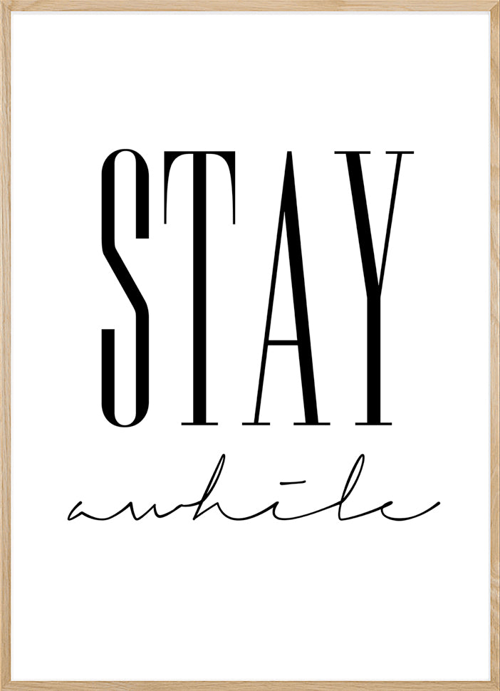 Home Gifts, Stay Awhile Sign, Modern Home Decor, Typography Print, Stay Awhile, Minimalist art, Inspirational quote, Living Room Sign,