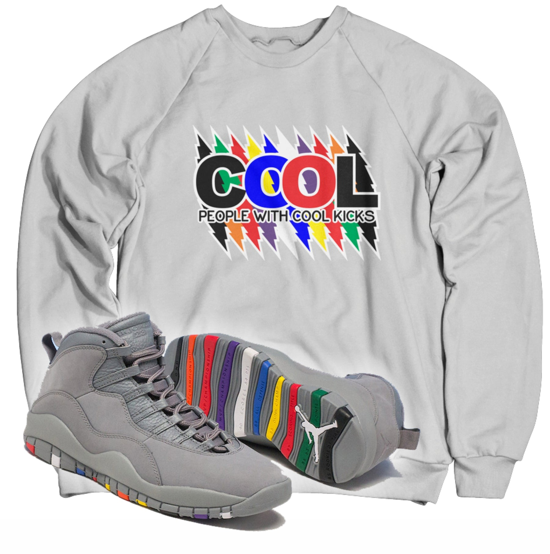 Cool People With Cool Kicks Tee (Designed to match Air Jordan 10 Cool Grey Sneakers)