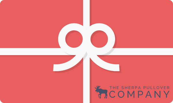 eGift Card - The Sherpa Pullover Company