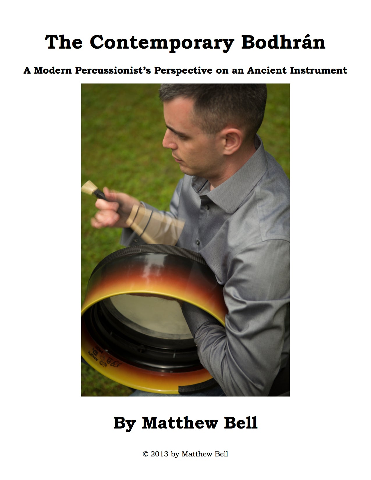 The Contemporary Bodhrán: A Modern Percussionist's Perspective on an Ancient Instrument (Digital Download)