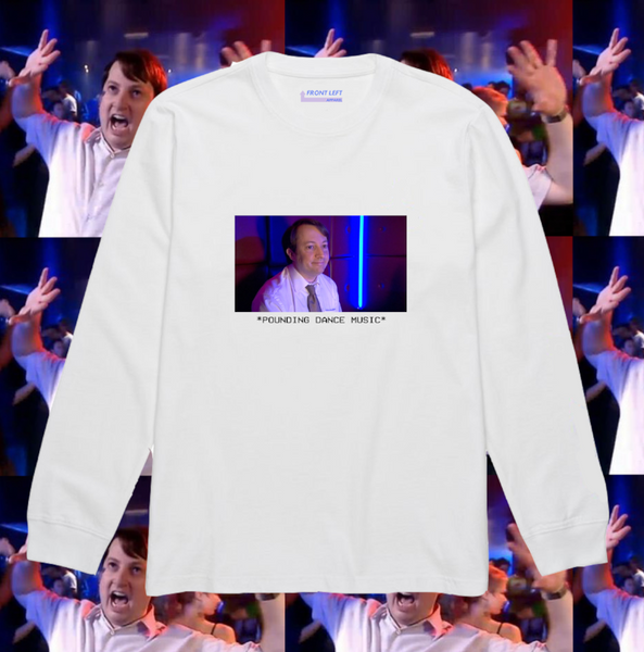 Peep Show Pounding Dance Music Mark Corrigan T-shirt Funny Meme long sleeve