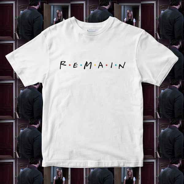 remain friends tv show retro brexit t-shirt