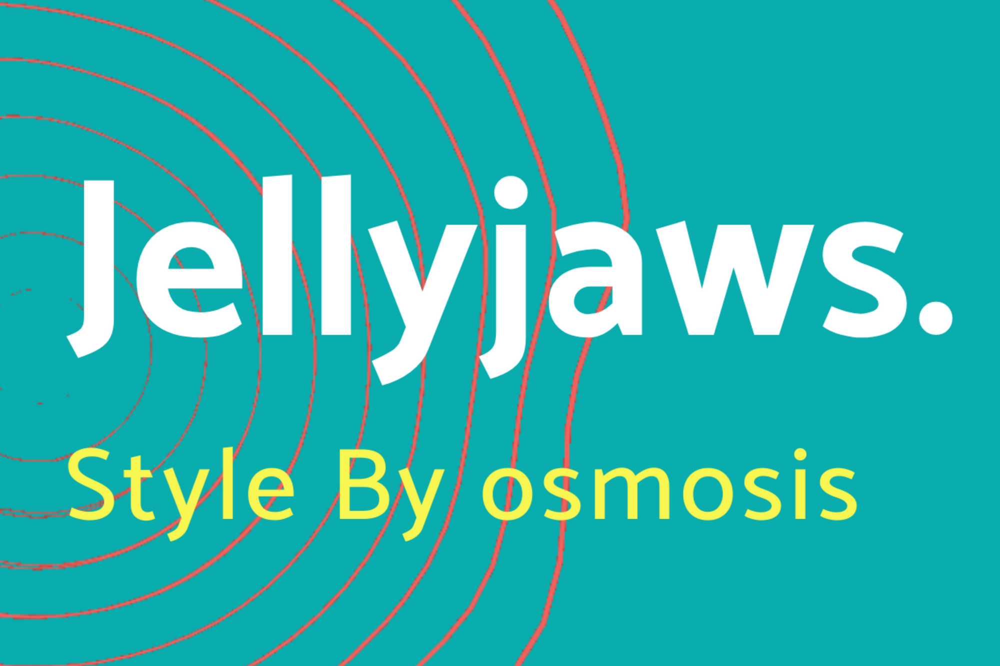 Jellyjaws. Store
