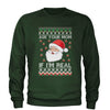 Ask Your Mom If Santa Is Real Ugly Christmas Adult Crewneck Sweatshirt