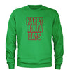 Happy Holla Days Happy Holidays Christmas  Adult Crewneck Sweatshirt