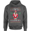 You're Santas Favorite Ho Ugly Christmas Adult Hoodie Sweatshirt