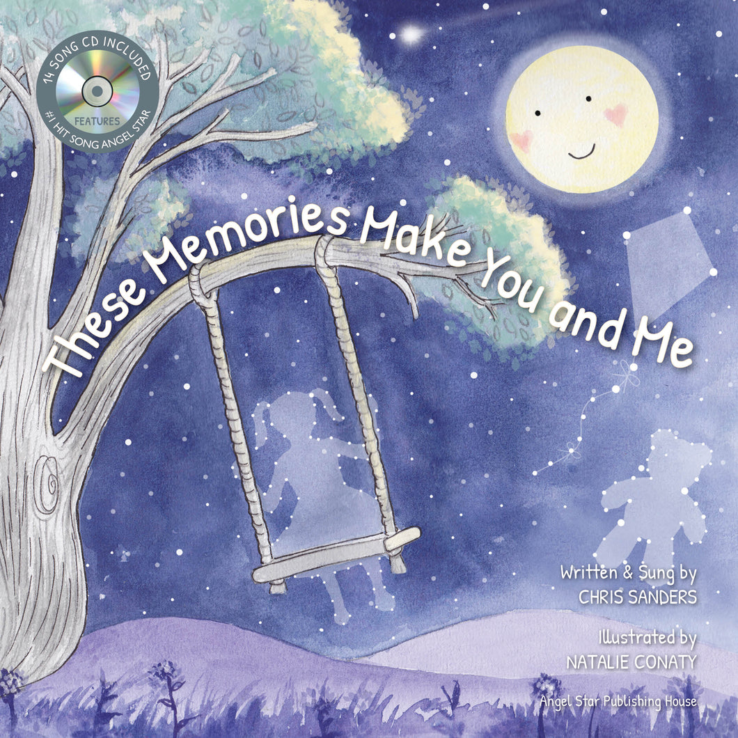 These Memories Make You and Me - Picture Book/CD