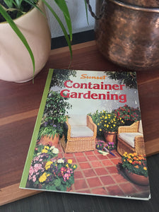 Vintage Sunset Container Gardening Book