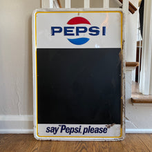 Load image into Gallery viewer, Vintage Pepsi Say Pepsi Please Metal Chalk Board Sign