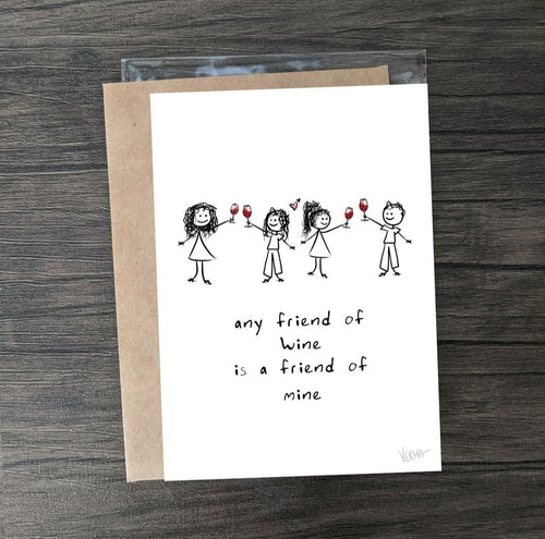 """Any friend of wine"" card"