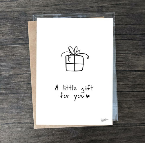 """A Little Gift For You"" Card"