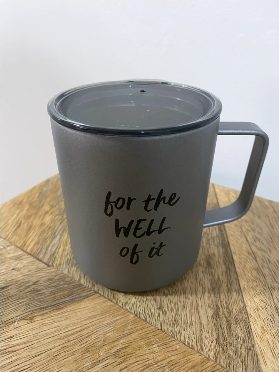 Travel Mug - For the Well of It