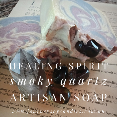 Healing Spirit Crystal Soap - Smoky Quartz Artisan Soap - JOURNEY artisan soaps & candles