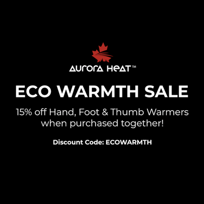 Our Eco Warmth Sale is Live! Enjoy 15% Off Hand, Foot & Thumb Warmers