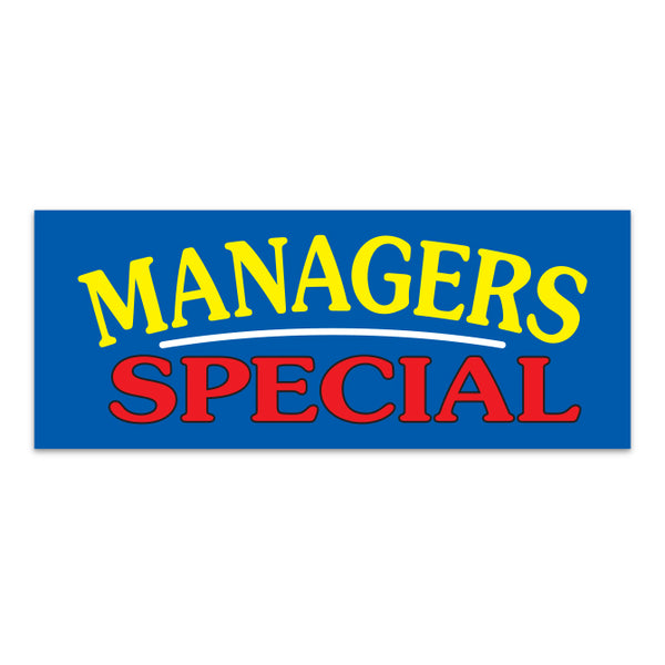 Windshield Banner - Managers Special