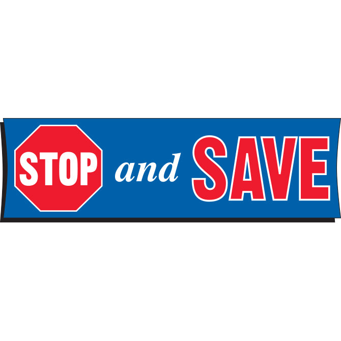 Vinyl Banner 3' x 10' - Stop and Save
