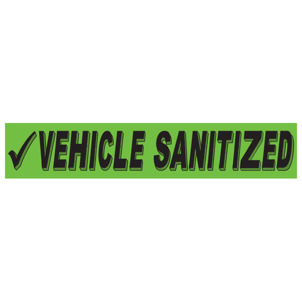 Adhesive Windshield Slogan - Vehicle Sanitized