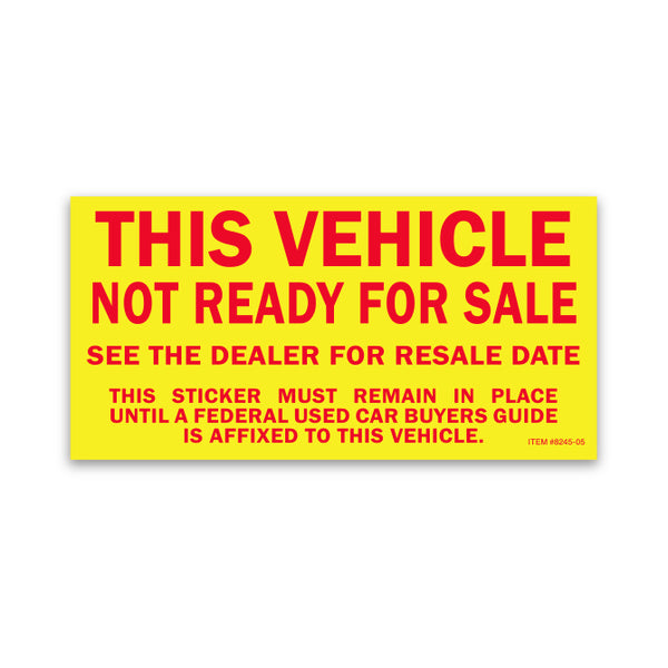 Vehicle Not Ready for Sale Sticker