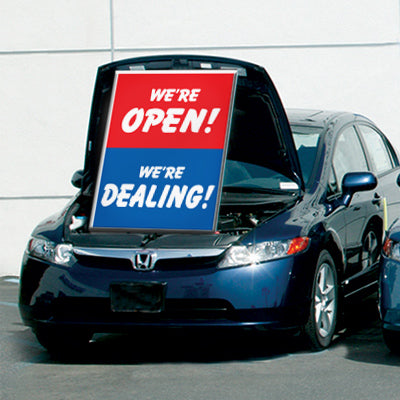 Under Hood Sign - We're Open! We're Dealing!