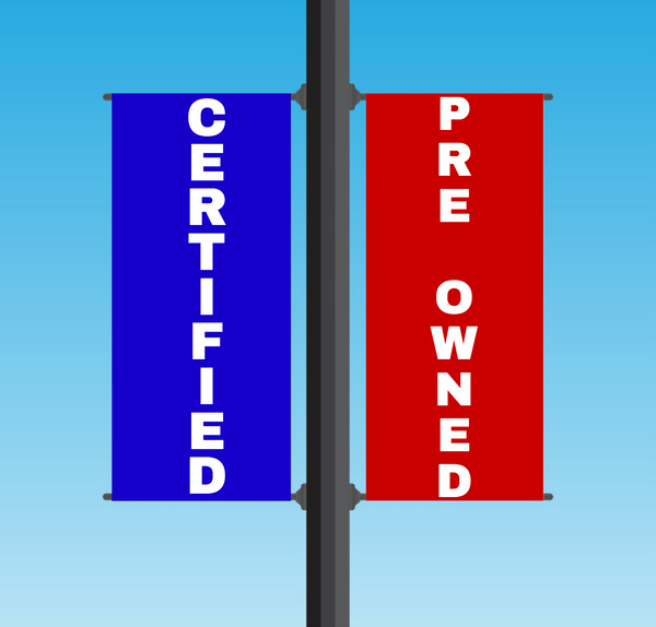 "Vinyl Light Pole Banner Sets - ""CERTIFIED PRE OWNED"""