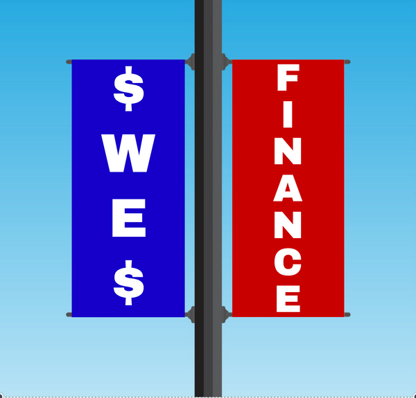 "Vinyl Light Pole Banner Sets - ""WE FINANCE"""