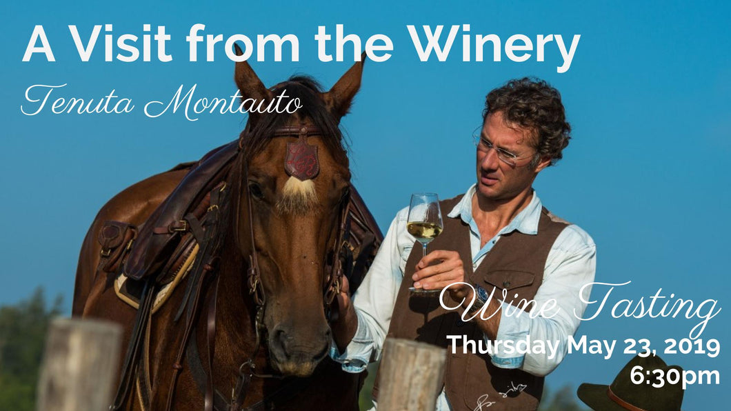 A Visit from the Winery:  Tenuta Montauto Wine Tasting 5.23.19