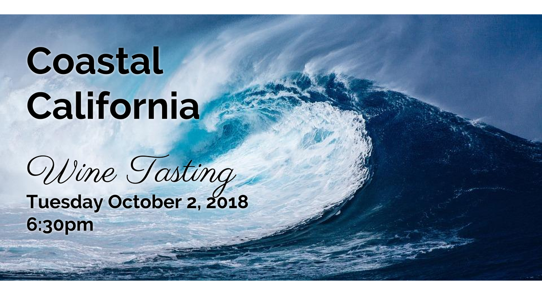 Coastal California Wine Tasting 10.02.18