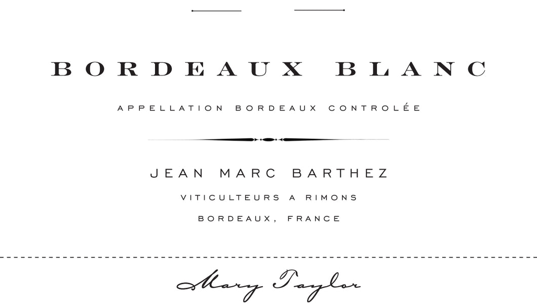 Jean Marc Barthez Bordeaux Blanc