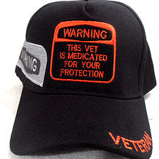 Warning, This Vet Has been Medicated For Your Protection