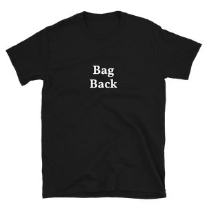 "Men's/Unisex ""Bag Back"" T-Shirt"