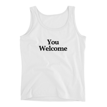 "Ladies ""You Welcome"" Tank"