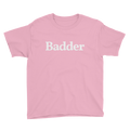 "Youth ""Badder"" Tee"
