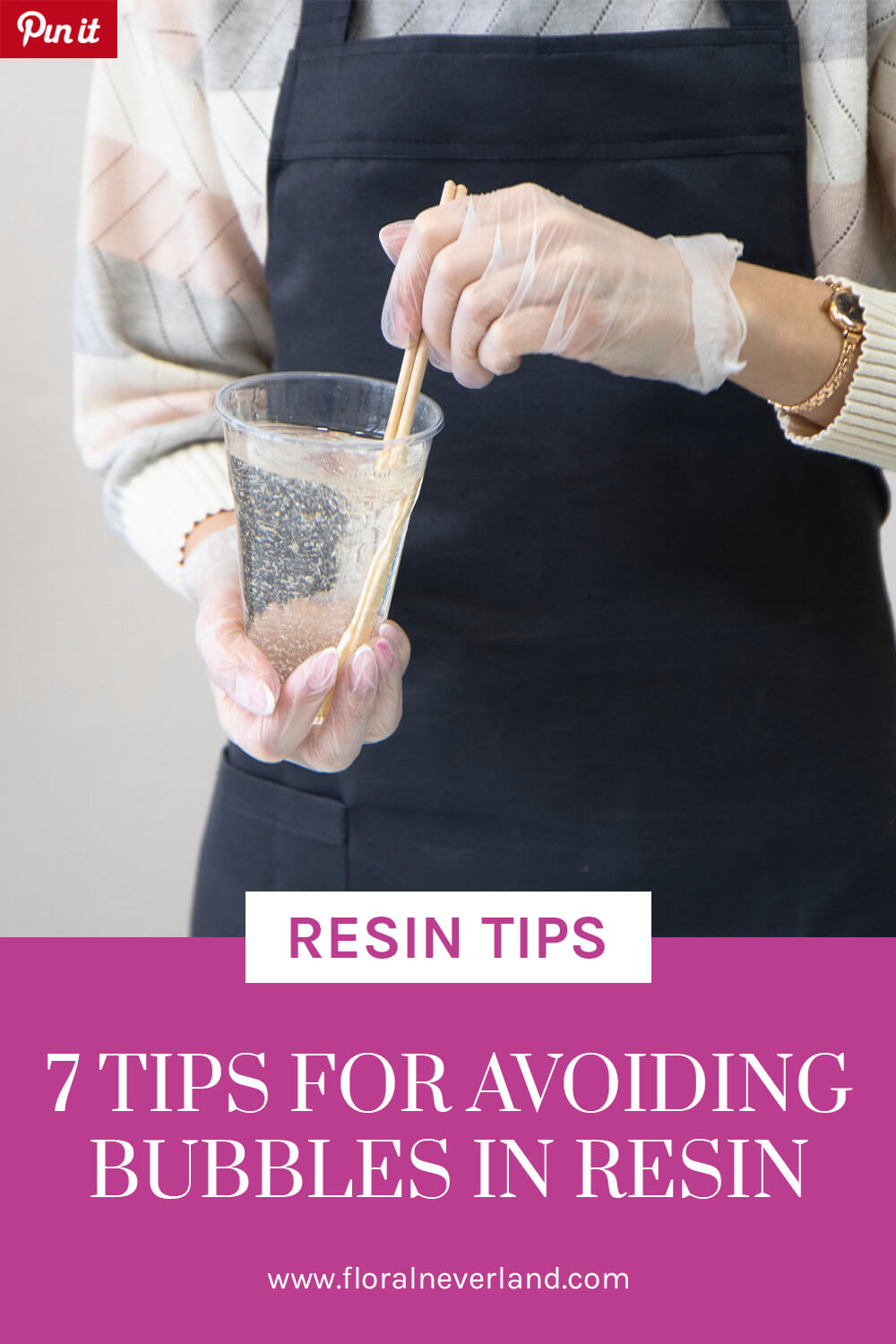7 Tips for Avoiding Bubbles in Resin by Floral Neverland Floralfy