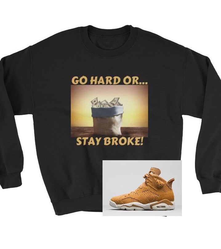 GO HARD Sweatshirt
