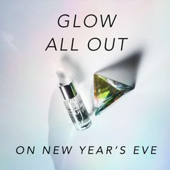 Glow All Out On New Year's Eve