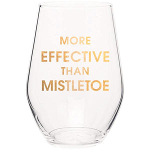 More Effective Than Mistletoe Stemless Wine Glass