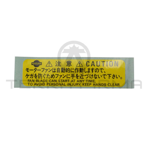 Nissan Skyline R32 All R33 GTR/GTS25 R34 GTR/GTT Caution Motor Fan Label