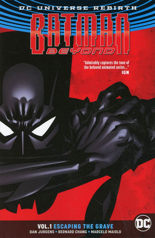 Batman Beyond (Rebirth) Vol 1 Escaping The Grave TP (inglés)